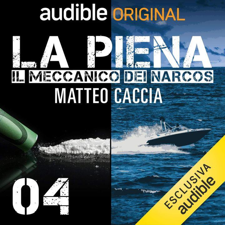 La piena. In carcere - Matteo Caccia, Mauro Pescio