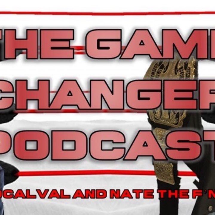 The Game Changer Podcast Presents Pro Pizza Peeps! plus 15 Reasons not to date a wrestler??
