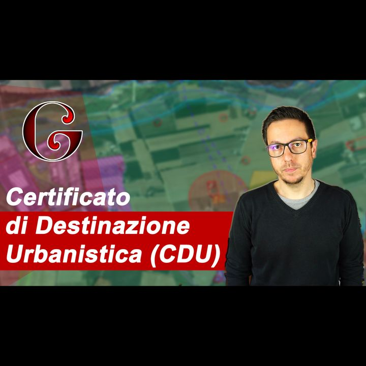 Perché richiedere il Certificato di Destinazione Urbanistica? (CDU)