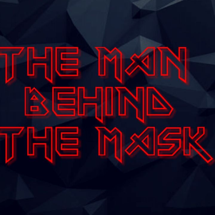The Man Behind The Mask's show