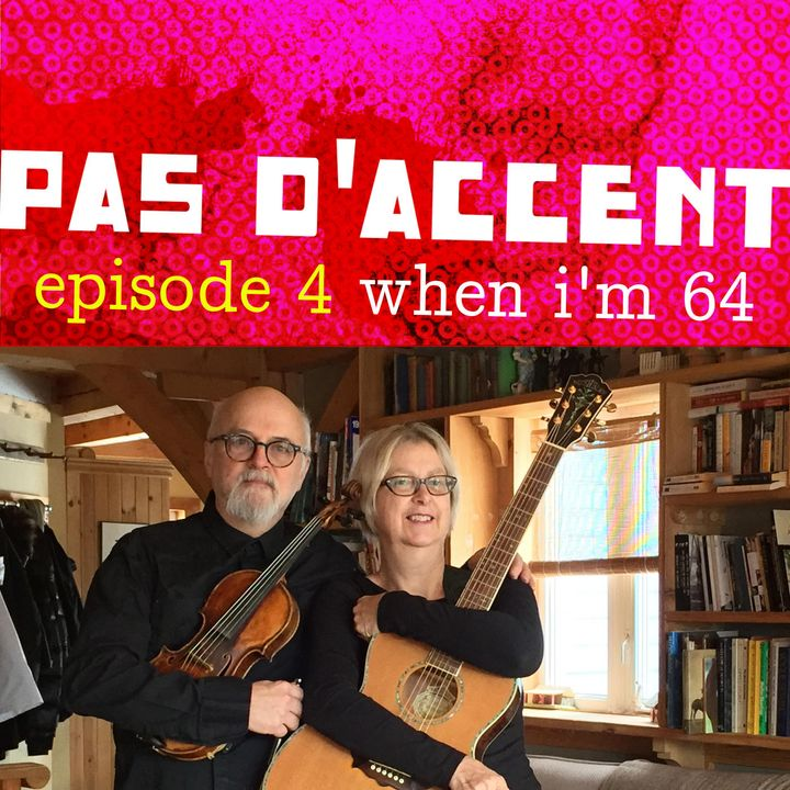 4: When I'm 64 - On being a senior musician before, during and (hopefully) after a global pandemic.
