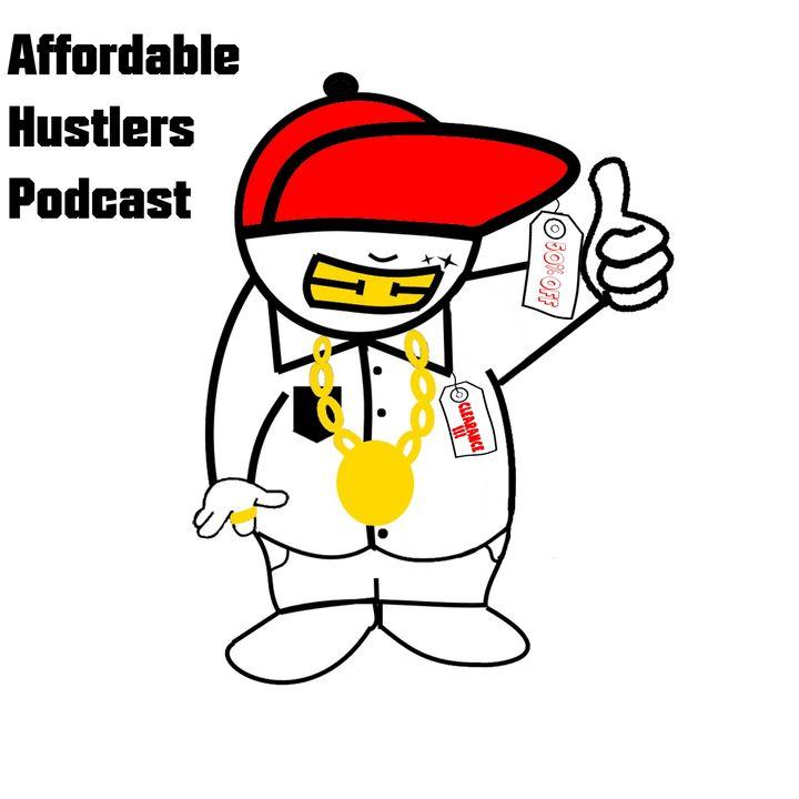Affordable Hustlers Podcast