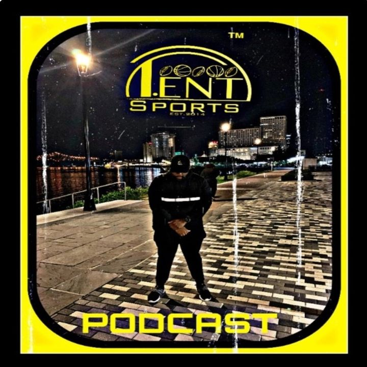 T-ENT SPORTS PODCAST