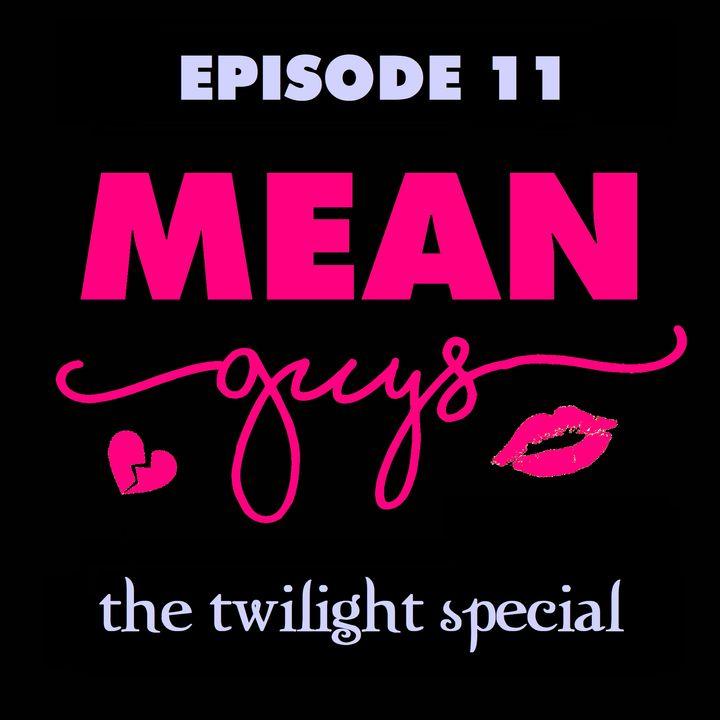 Episode 11: Twilight