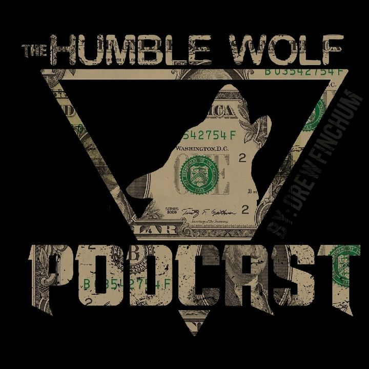 #9 - The Humble Wolf Podcast - Sound Bites From My DAY