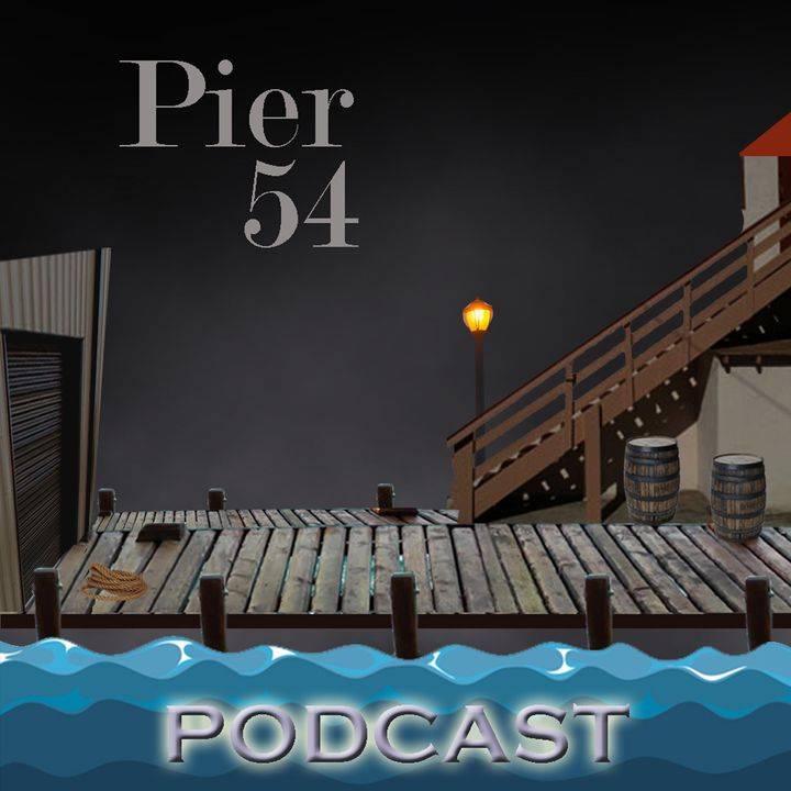 Pier 54 Podcast
