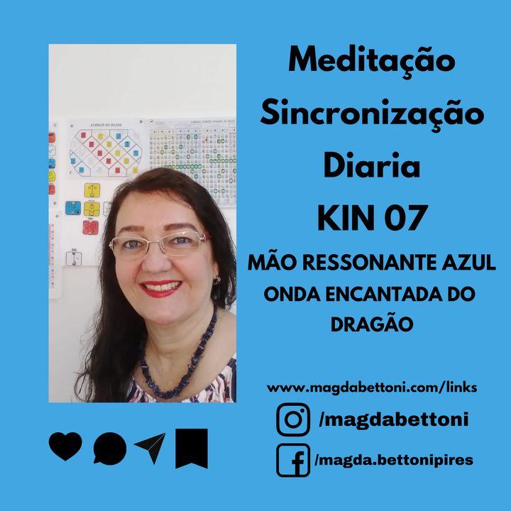 Meditação Sincronização Diaria  - Kin 07 - MÃO RESSONANTE AZUL