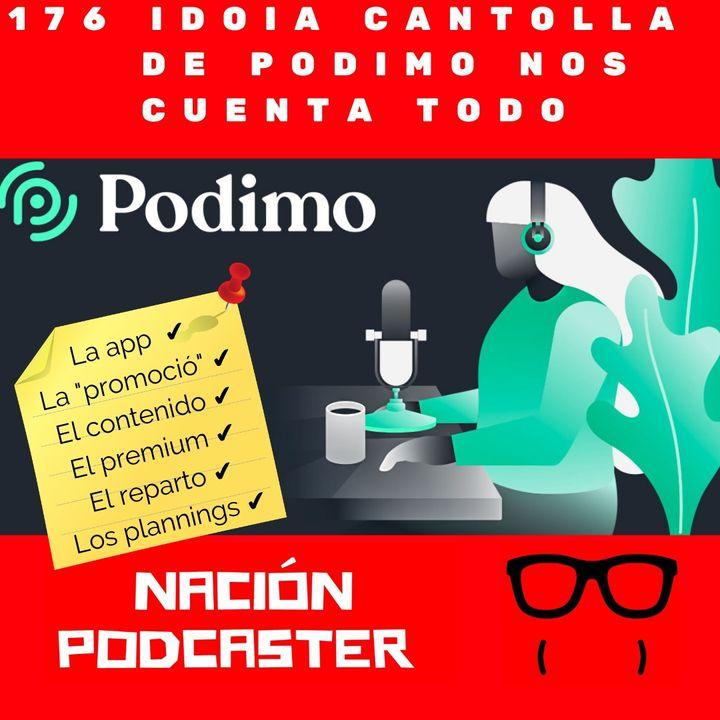 176 TODO sobre Podimo con @idoiacantolla @podimospain