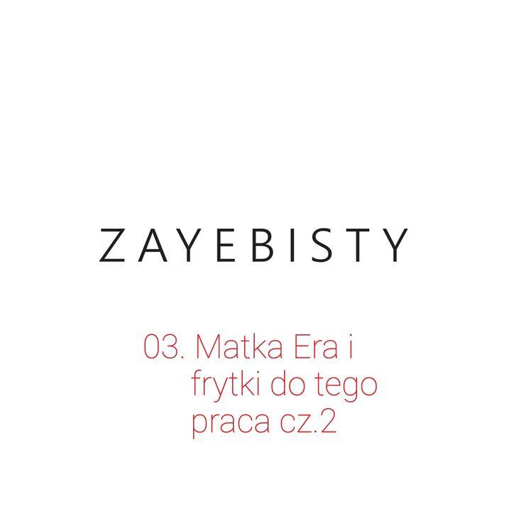 03. Matka Era i frytki do tego - praca cz.2