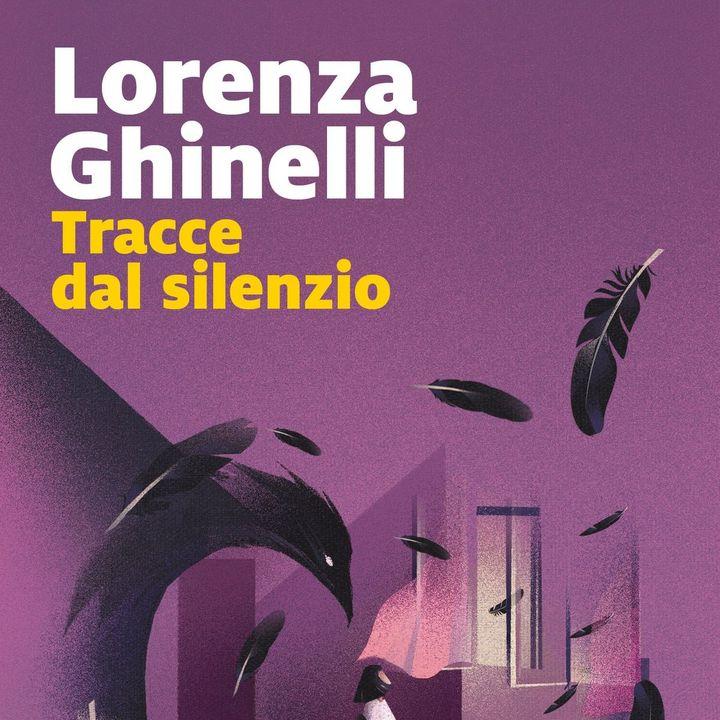 "Lorenza Ghinelli ""Tracce dal silenzio"""