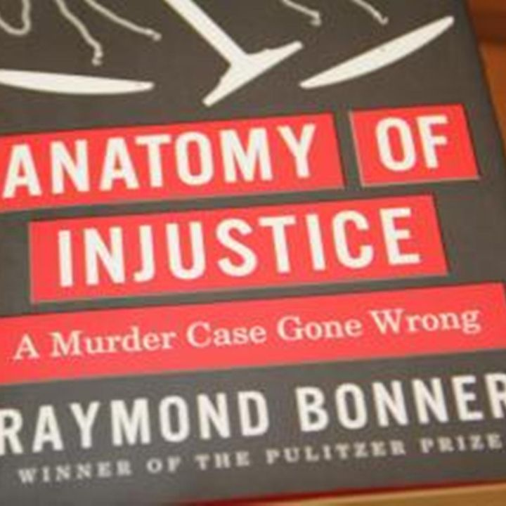 Bonner: Anatomy of Injustice: A Murder Case Gone Wrong