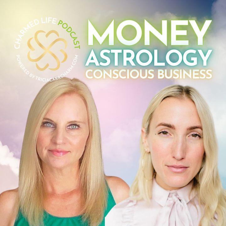 239: Money, Astrology + Conscious Business   Natalia Benson