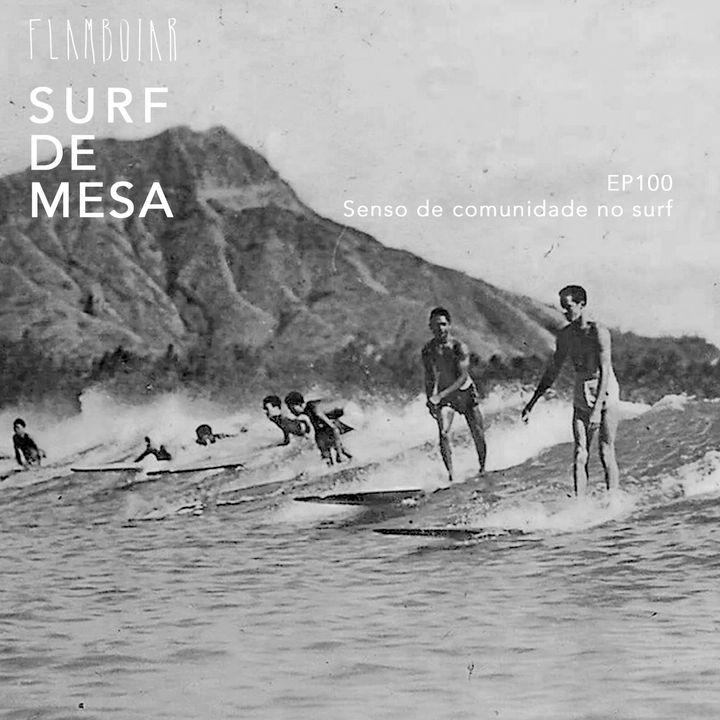 100 - O senso de comunidade no surf