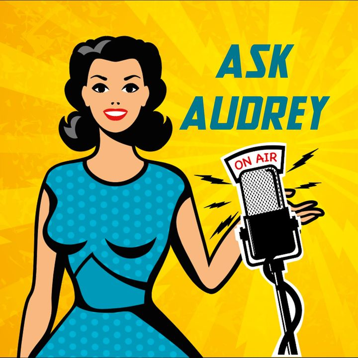 Ask Audrey - Donie is afraid of Shannon, and much more…