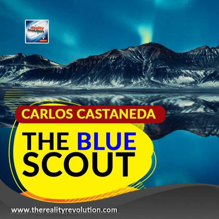 Carlos Castaneda  - The Blue Scout