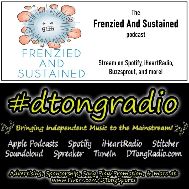 #MusicMonday on #dtongradio - Powered by the Frenzied & Sustained Podcast
