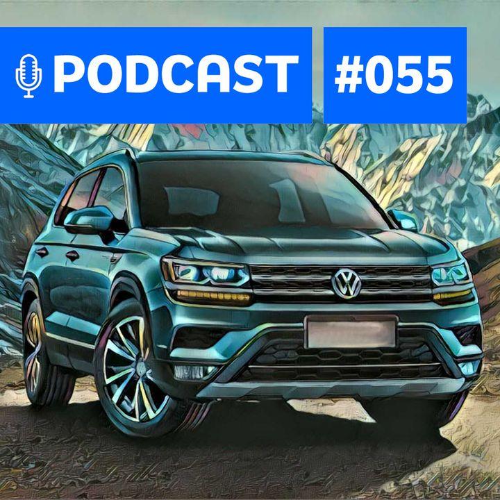 #55: Os novos SUVs da Volkswagen e os planos para 2020