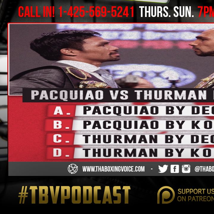 ☎️Manny Pacquiao vs Keith Thurman PPV🔥Previews and Predictions❓