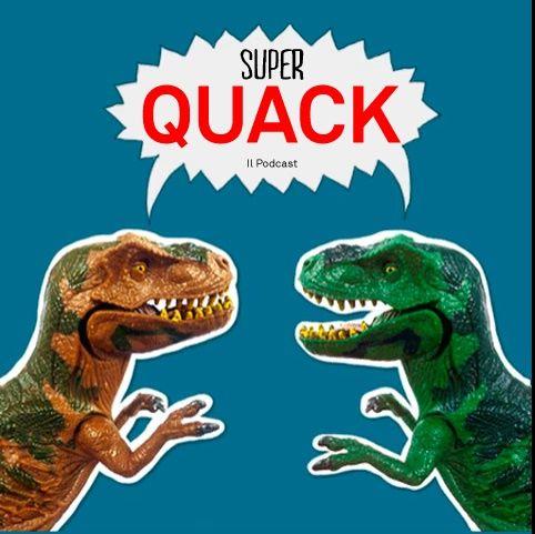 Super QUACK - Il Podcast