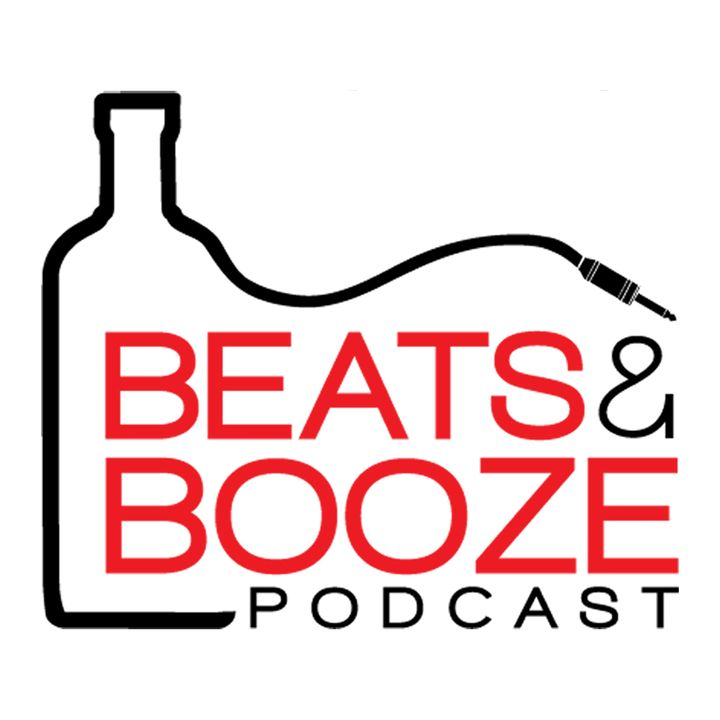 Beats & Booze Podcast