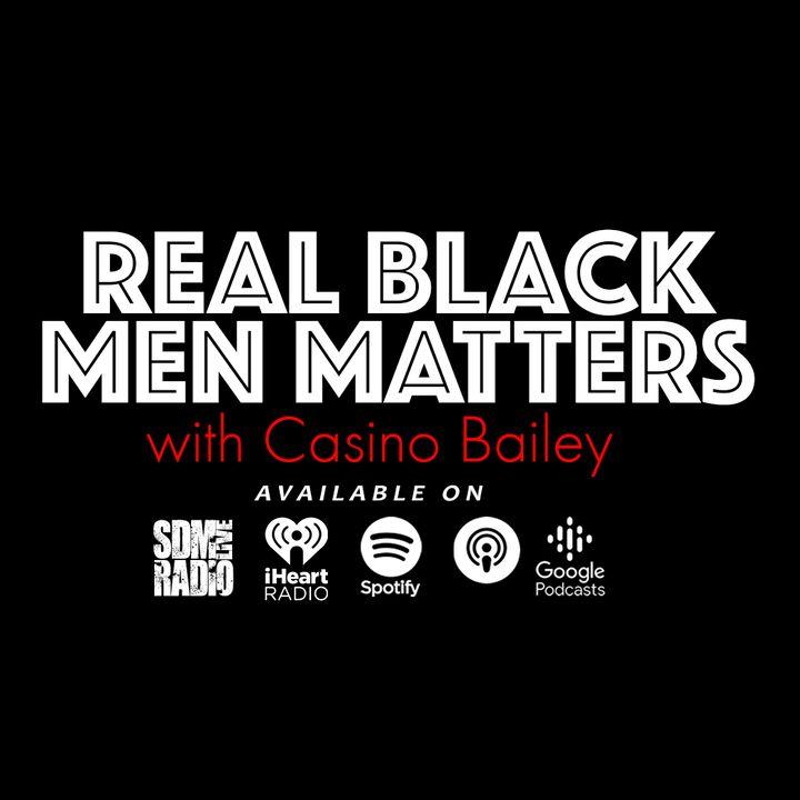 Real Black Men Matters | Taking Relationships