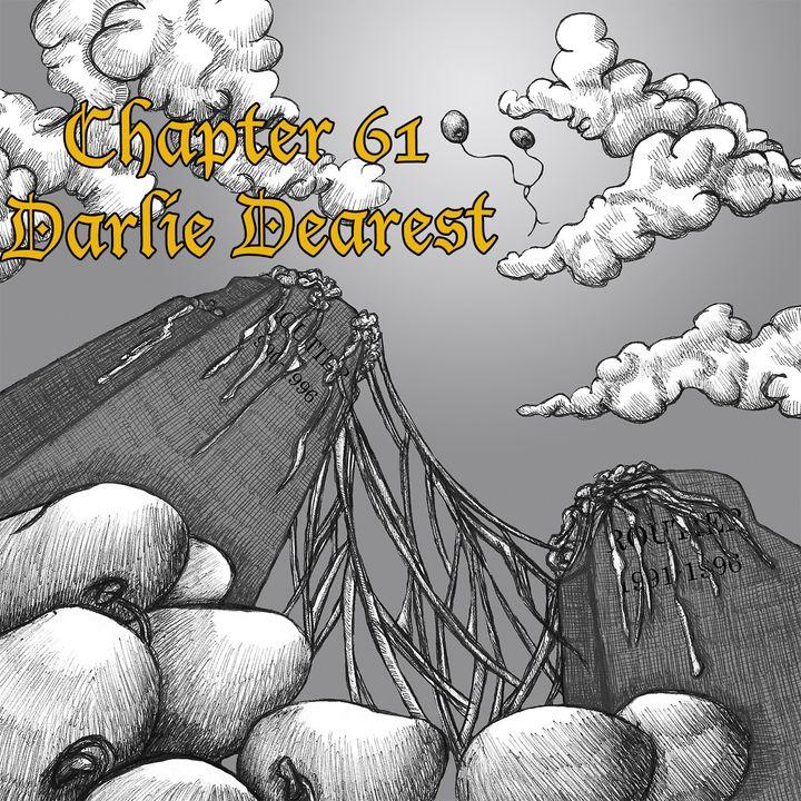 Chapter 61: Darlie Dearest