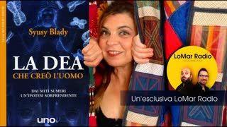 LA DEA CHE CREÒ L'UOMO -  Intervista a Syusy Blady #8MARZO
