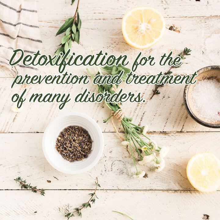 008 - The need to detoxify