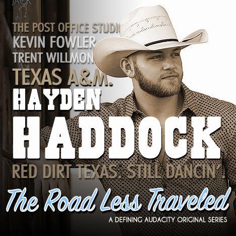 Hayden Haddock: Blazing his own trail