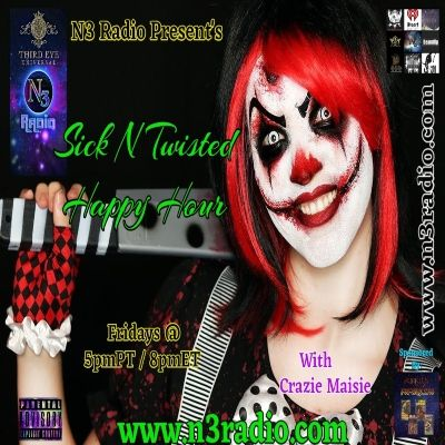 N3 Horrorcore Sick n Twisted Happy Hour with Crazie Mazie 3/27/2020