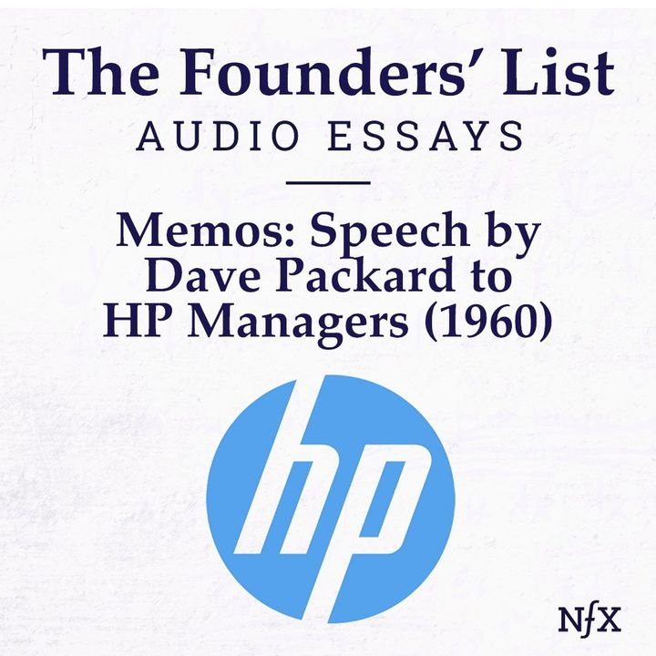 The Founders' List: 'The HP Way' Speech by Dave Packard to Management (1960)