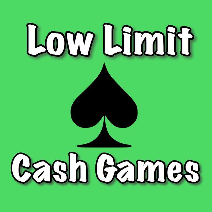 Low Limit Cash Games