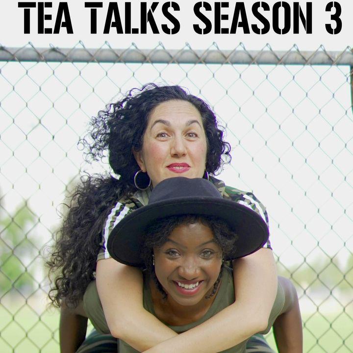 TEA TALKS SEASON 3 EP 5  Regret
