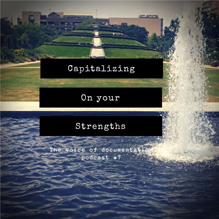 Capitalizing on your strengths (EPI #7)