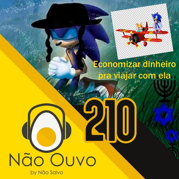 Não Ouvo #210 - Sou Burro Fora do Brasil