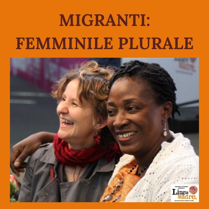 Trailer | Migranti: femminile plurale