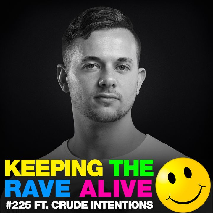 Episode 225: feat Crude Intentions!