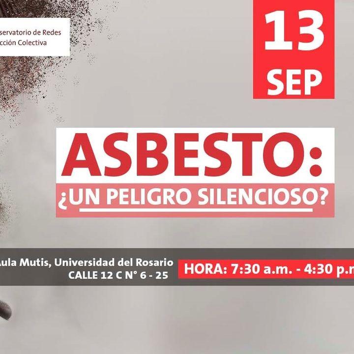 Invitados al conversatorio ¿Asbesto un peligro silencioso?