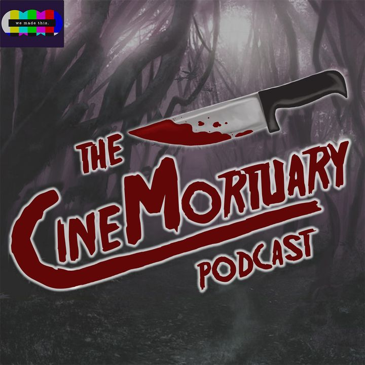 CineMortuary Podcast
