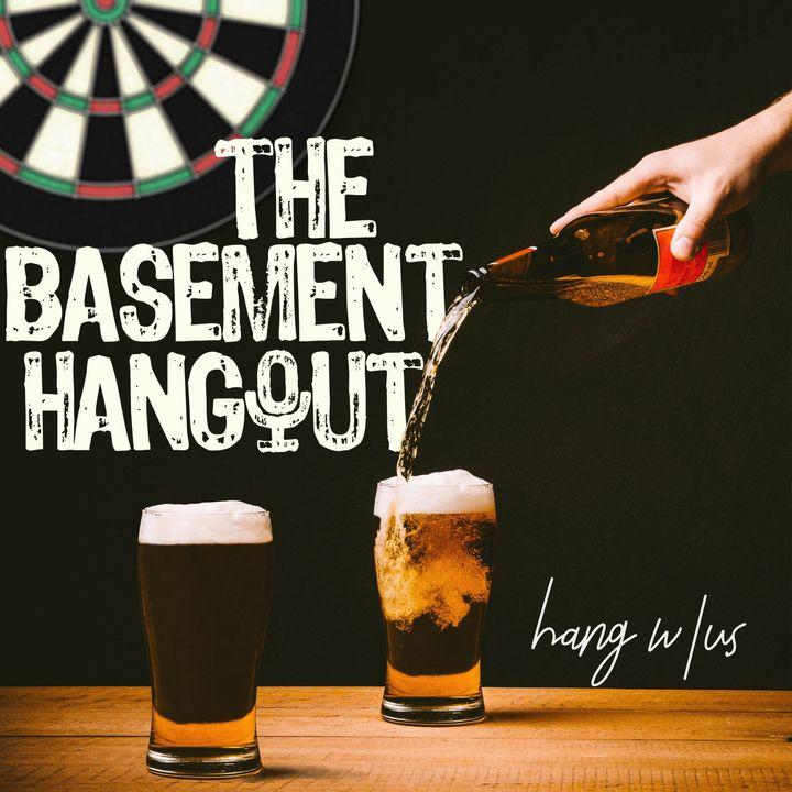The Basement Hangout