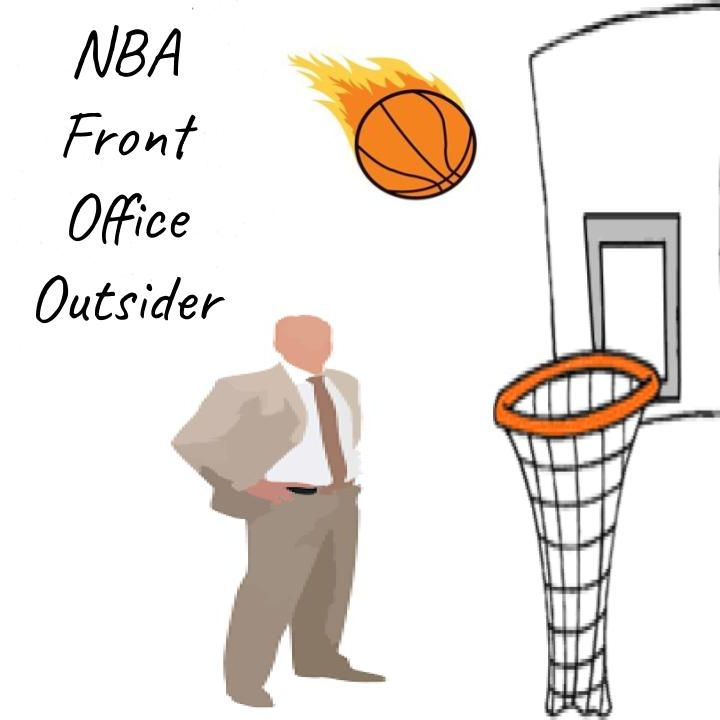Welcome to the NBA Front Office Outsider Podcast