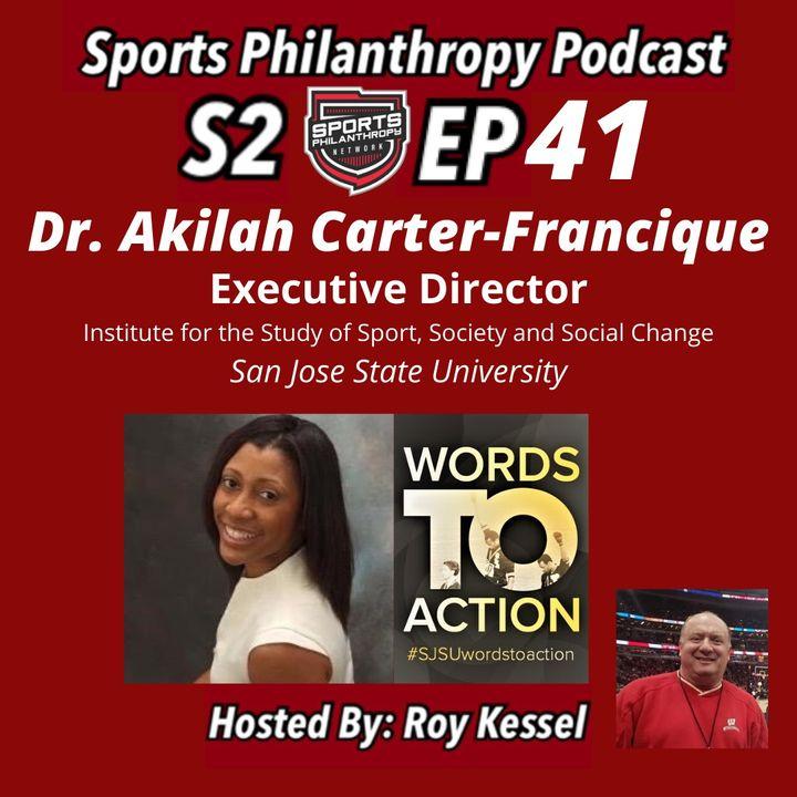 S2:EP41--Dr. Akilah Carter-Francique, San Jose State