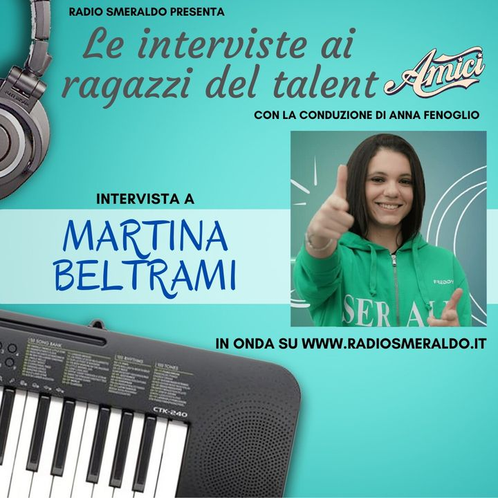Martina Beltrami   Le Interviste ai ragazzi di Amici
