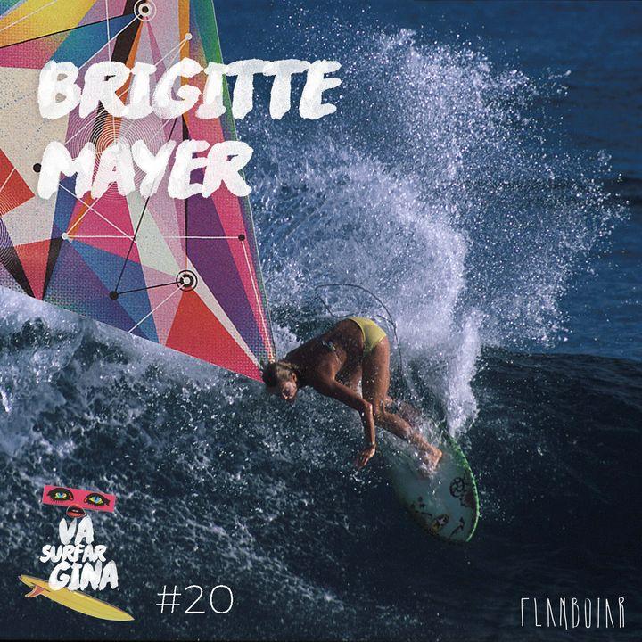 20 - Brigitte Mayer e a profissionalização do surf no Brasil