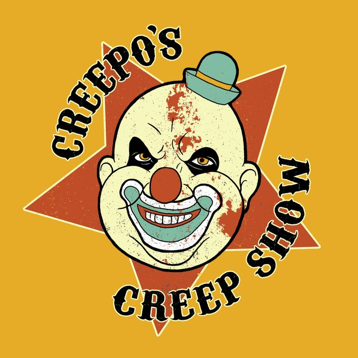 Creepo's Sideshow Upcoming Films!