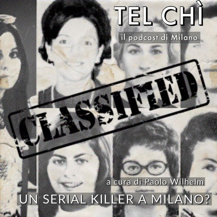Puntata 26: cold case sotto la Madonnina, a Milano c'era un serial killer?