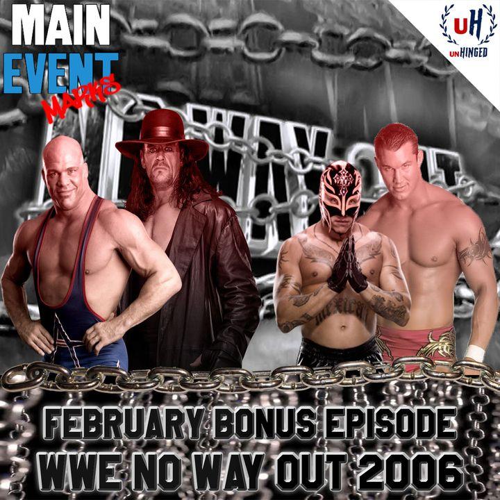 BONUS: WWE No Way Out 2006