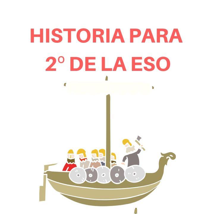 Historia para 2º de la ESO