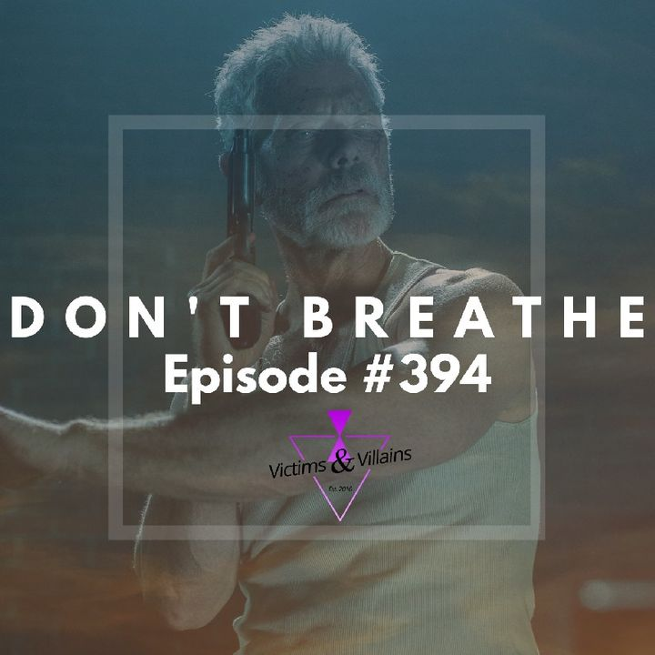 #394   Don't Breathe (2016)