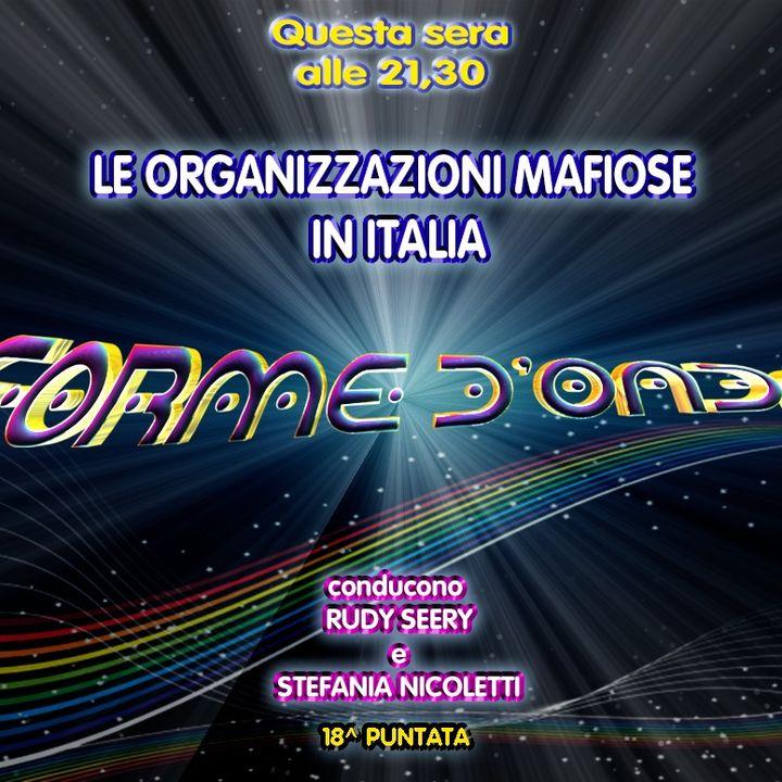 Forme d'Onda - Le Organizzazioni Mafiose in Italia - 21-02-2019